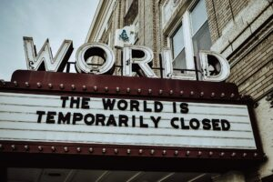 The World Is Closed - Covid